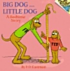 Big Dog... Little Dog (A Bedtime Story) by…