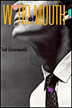 Word of Mouth by Ted Greenwald