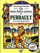 Os mais belos contos de Perrault by Perrault