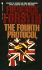 The Fourth Protocol by Frederick Forsyth