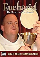 Eucharist - The Source and the Summit (DVD)…