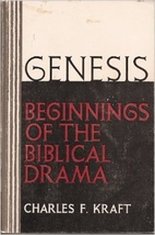 Genesis: beginnings of the Biblical drama by…