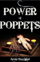 The Power of Poppets by Alexis Morrigan
