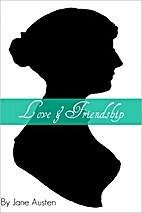Love and Friendship (Annotated with short…