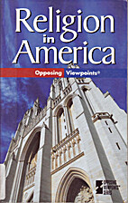 Religion in America: Opposing Viewpoints by…
