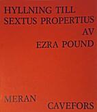 Homage to Sextus Propertius by Ezra Pound