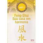 Feng-shui - sua casa em harmonia