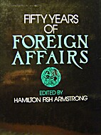 Fifty years of Foreign affairs by Hamilton…
