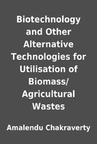 Biotechnology and Other Alternative…