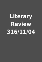 Literary Review 316/11/04