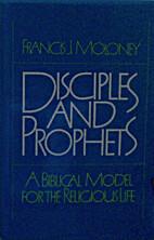 Disciples and prophets : a biblical model…