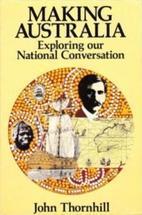 Making Australia: Exploring our national…