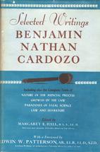 Selected Writings of Benjamin Nathan Cardozo…