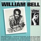 The best of William Bell by William Bell