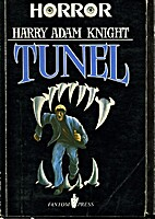 Tunel by Harry Adam Knight