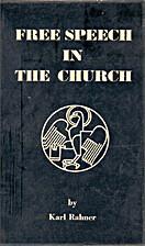 Free speech in the church by Karl Rahner