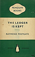 The Ledger is Kept by Raymond Postgate