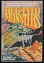 Bug-eyed monsters (A Harvest/HBJ original)…