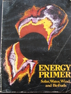 Energy primer, solar, water, wind, and…
