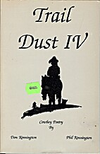 Trail Dust IV by Don Kennington