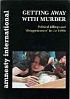 Getting Away With Murder: Political killings…