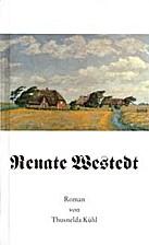 Renate Westedt: Roman by Thusnelda Kühl