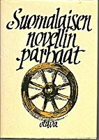 Suomalaisen novellin parhaat : valikoima…