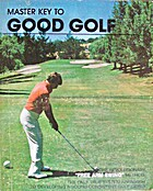 Master Key to Good Golf by Leslie King