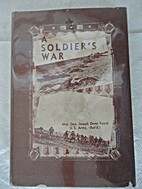 A Soldier's War: The First Infantry Division…