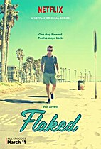 Flaked by Will Arnett & Mark Chappell
