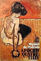 Apòcrif quatre : Tilly by Manuel de Pedrolo