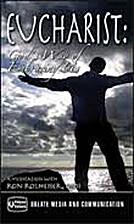 Eucharist: God's Way of Embracing Us (DVD)…