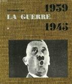 Histoire de la guerre 1939-1945 in-8…