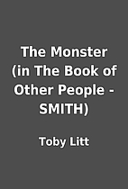 The Monster (in The Book of Other People -…