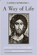 Eastern Orthodoxy: A Way of Life by Anthony…