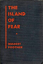 The Island of Fear by Hulbert Footner