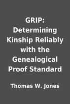 GRIP: Determining Kinship Reliably with the…
