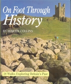 On Foot Through History: 28 Walks Exploring…
