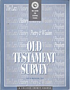 Old Testament Survey (Moody Bible Institute)…