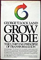 Grow Or Die by Lockland