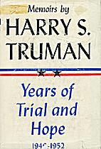 Memoirs of Harry S. Truman: 1946-52, Years…
