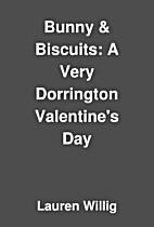 Bunny & Biscuits: A Very Dorrington…