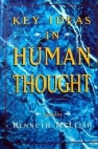 Key Ideas in Human Thought by Kenneth…