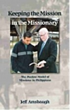 Keeping the Mission in the Missionary: The…