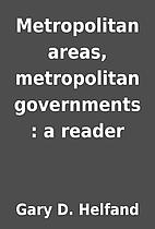 Metropolitan areas, metropolitan governments…