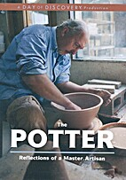 The Potter, Reflections of a Master Artisan…