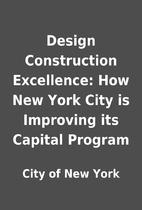 Design Construction Excellence: How New York…
