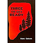 Three to Get Ready by Hans Ostrom