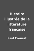 Histoire illustrée de la litterature…