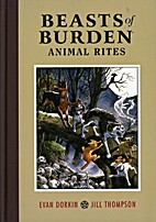 Beasts of Burden: Animal Rites by Evan…